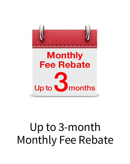Up to 5-month monthly fee rebate